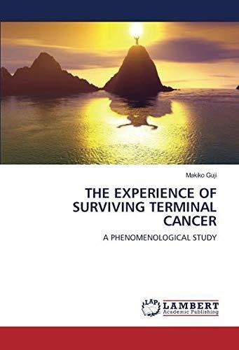 the experience of surviving terminal cancer : makiko guji