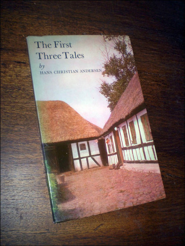 the first three tales _ hans christian andersen - 1960