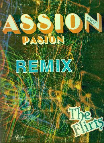 the flirts-passion