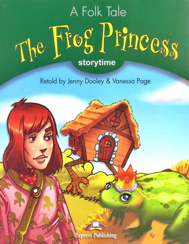 the frog princess - storytime - stage 3 - book with audio cd