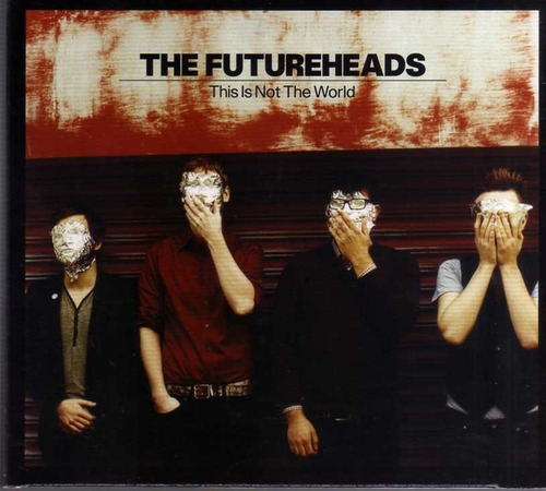 the futureheads - this is not the world - cd *