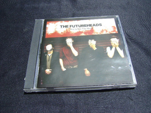 the futureheads - this is not the world * cd