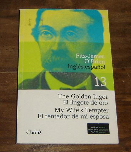 the golden lingot and my wife's tempter edición biligüe