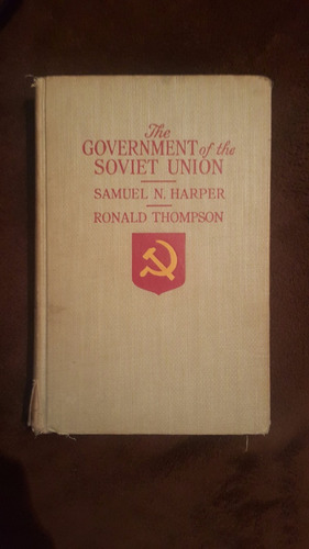 the government of the soviet union por samuel n. thompson
