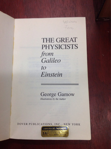 the great physicists galileo to einstein, físicafisica