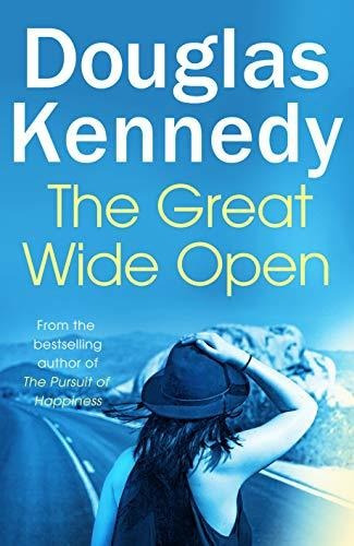 the great wide open : douglas kennedy