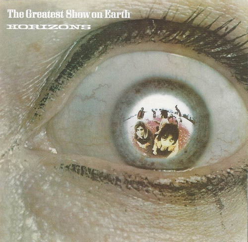 the greatest show on earth - horizons ( remaster - imp. uk )