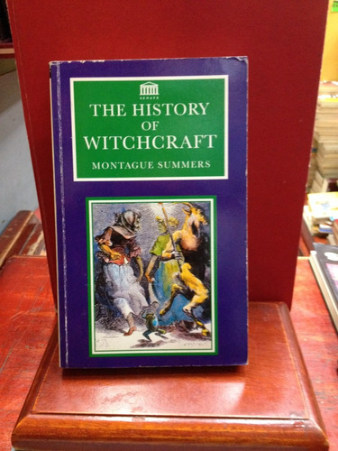 the history of witchcraft. montague summerssummers