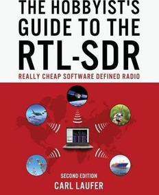 The Hobbyist's Guide To The Rtl-sdr - Mr Carl Laufer