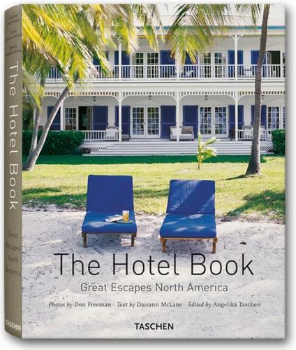 the hotel book. great escapes north america