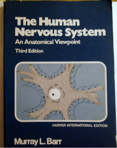 the human nervous system : an anatomic viewpoint / murray l.