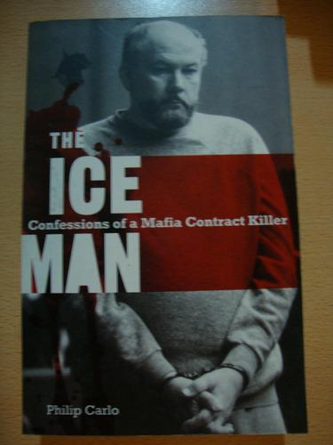 the ice man - philip carlo - mafia