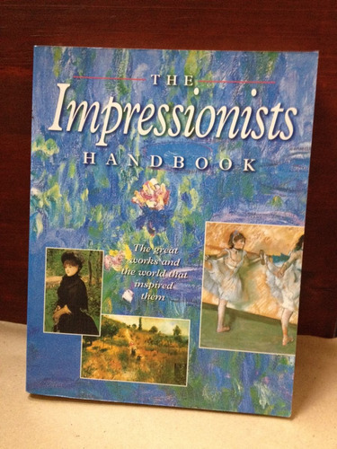 the impressionists handbook - abbeydale press - 2000