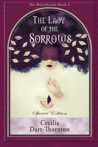 the lady of the sorrows - special edition : cecilia dart-th