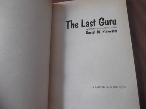 the last guru daniel m pinkwater en ingles.