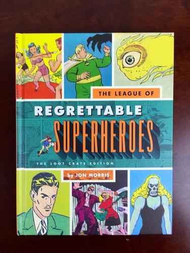 the league of regrettables superheroes tapa dura en ingles