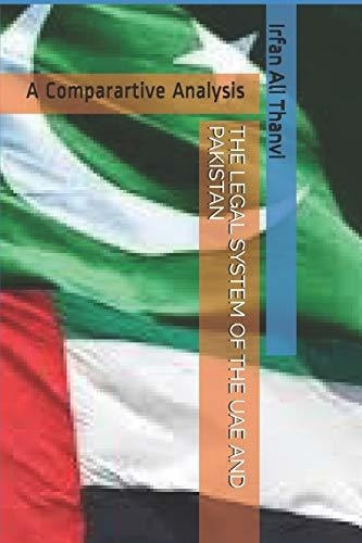 the legal system of the uae and pakistan : irfan ali thanvi