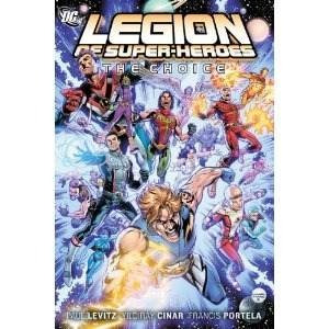 the legion of super-heroes vol 1: the choice ( hardcover)