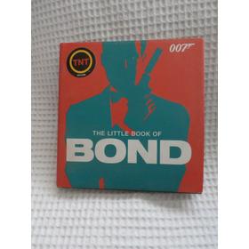 The Little Book Of Bond.  James Bond 007