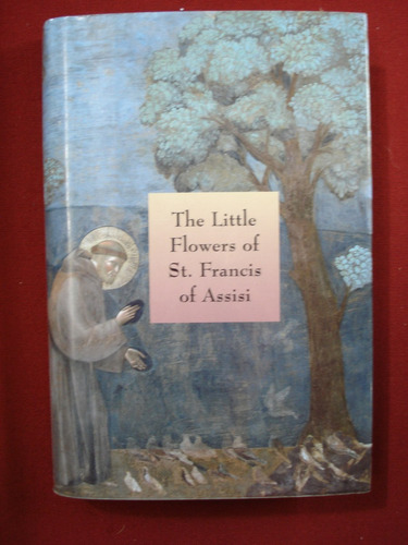 the little flowers of st. francis of assisi (en inglés)