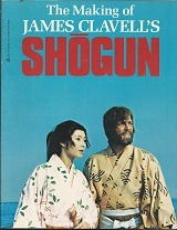 the making of james clavell´s shógun