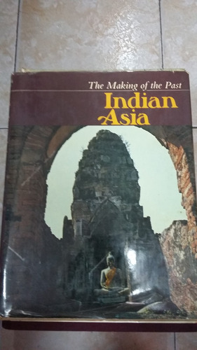 the making of the past - indian asia - philip rawson