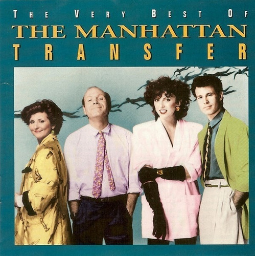 the manhattan transfer - the very best of...cd