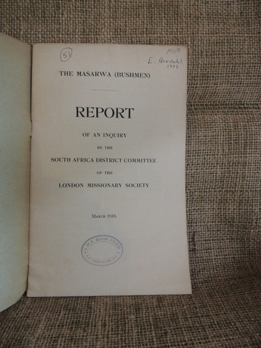 the masarwa (bushmen) report of an inquiry by the south