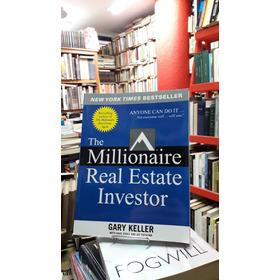 The Millionaire Real Estate Investor - Gary Keller
