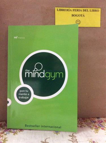 the mind gym. pon tu mente a trabajar