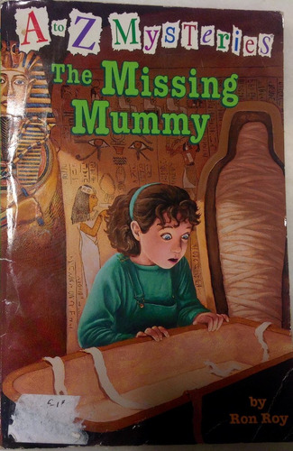 the missing mummy. ron roy