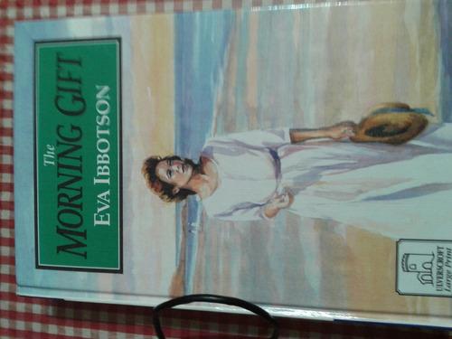 the morning gift eva ibbotson ( novela en ingles)