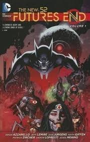 the new 52: futures end - volume 1 -  dc comics