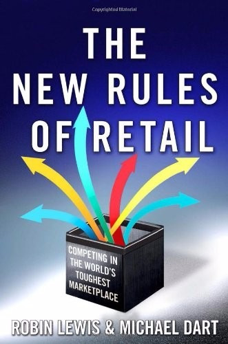 the new rules of retail. robin lewis & michael dart
