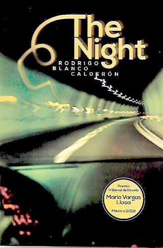 the night. premio iii bienal de novela mario vargas llosa
