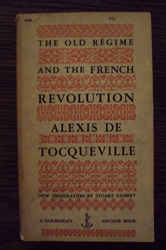 the old regime and the revolution - tocqueville - anchor