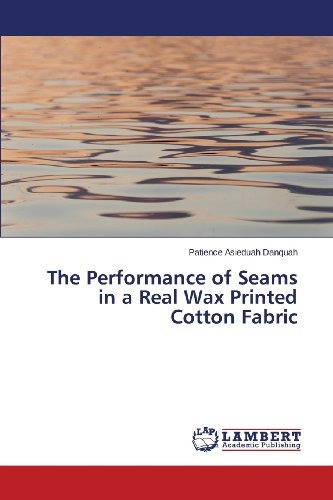 the performance of seams in a real wax printed cotton fabri
