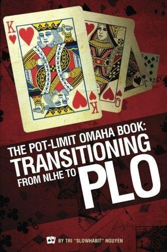 the pot-limit omaha book : tri slowhabit nguyen