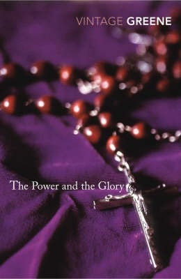 the power and the glory - graham greene - vintage