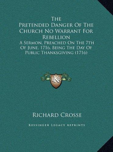 the pretended danger of the church no warrant for rebellion