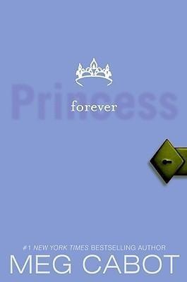 the princess diaries, volume x: forever princess - meg ca...