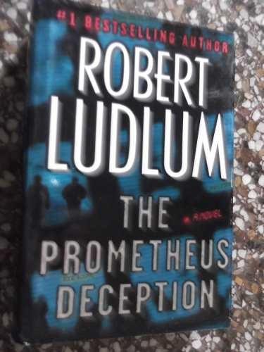 the prometeus deception robert ludlum en ingles autor bourne