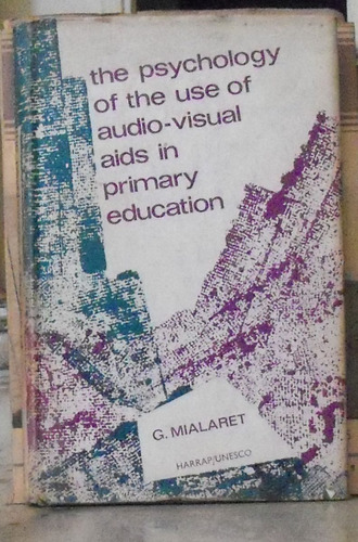 the psychology of the use of audio-visual aids in primary ed