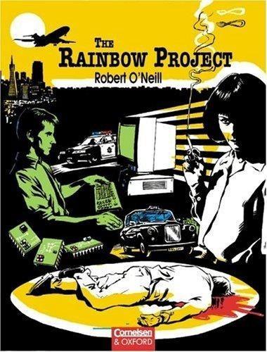the rainbow project. robert o´neill.