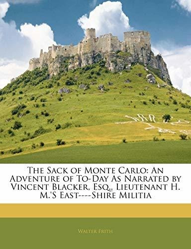 the sack of monte carlo : walter frith