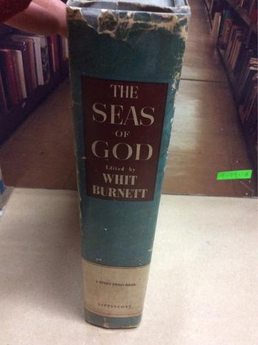 the seas of god. whit burnet. stories of the human spirit