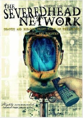 the severed head network (2000)