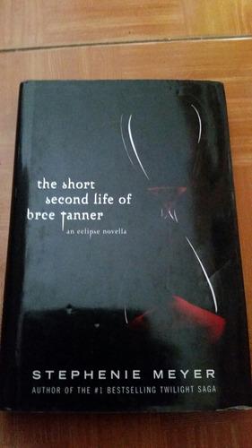 the short second life of bree tanner  stephenie meyer
