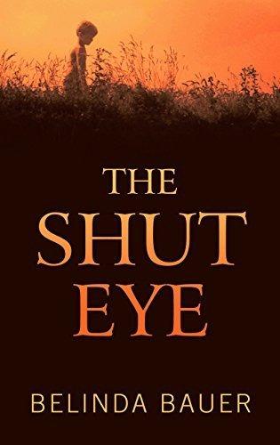 the shut eye : belinda bauer