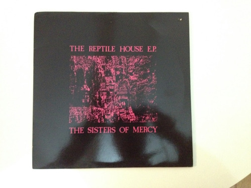 the sisters of mercy - reptile house ep - 12 polegadas